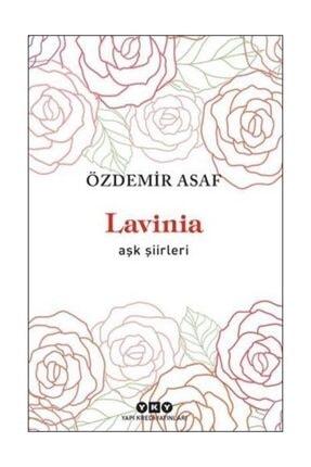 Yapı Kredi Yayınları Lavinia - Aşk Şiirleri - Özdemir Asaf - Yapı Kredi Yayınları
