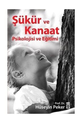 Timaş Yayınları Şükür ve Kanaat Psikolojisi ve Eğitimi