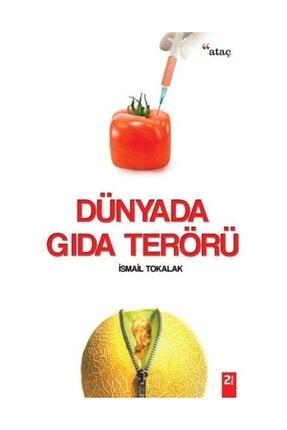 Ataç Yayınları Dünyada Gıda Terörü - İsmail Tokalak