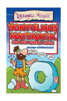 Timaş Yayınları Eğlenceli Bilgi Matematik Yontulmuş Matematik