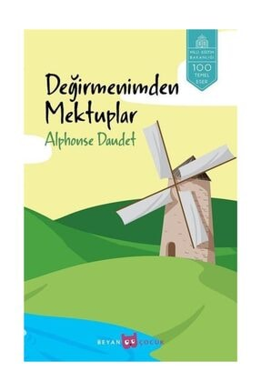 Beyan Yayınları Değirmenimden Mektuplar - Alphonse Daudet