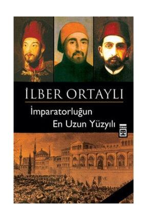 Timaş Yayınları İ Ortaylı / İmparatorluğun En Uzun Yüzyılı