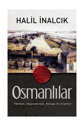 Timaş Yayınları Osmanlılar & Fütühat, İmparatorluk, Avrupa ile İlişkiler