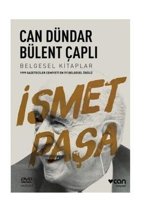 Can Yayınları İsmet Paşa Bülent Çaplı - Bülent Çaplı,Can Dündar