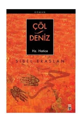 Timaş Yayınları Çöl Deniz Hz. Hatice