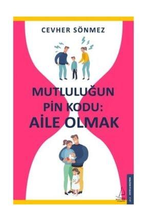 Destek Yayınları Mutluluğun Pin Kodu-Aile Olmak - Cevher Sönmez