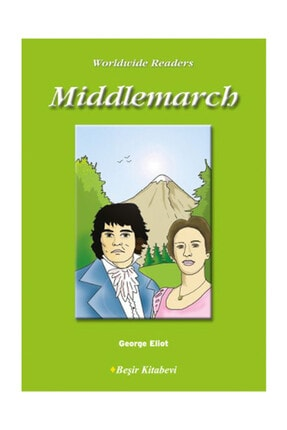 Beşir Kitabevi Level-3: Middlemarch George Eliot