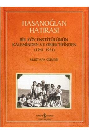 İş Bankası Kültür Yayınları Hasanoğlan Hatırası