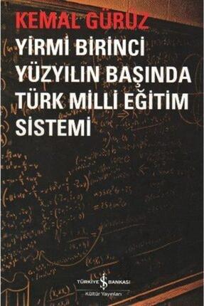 İş Bankası Kültür Yayınları Yirmi Birinci Yüzyılın Başında Türk Milli Eğitim Sistemi