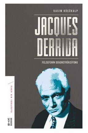 Ketebe Yayınları Jacques Derrida Felsefenin Dekonstrüksiyonu