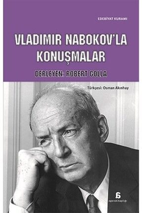Agora Kitaplığı -vladimir Nabokov'la Konuşmalar