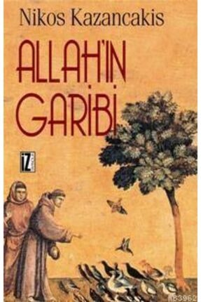 İz Yayıncılık Allah'ın Garibi / Nikos Kazancakis /