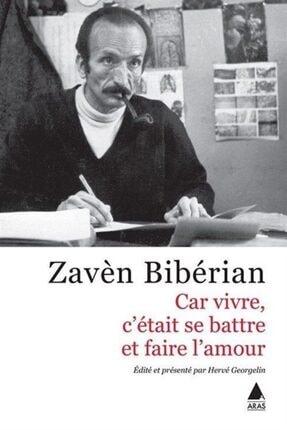 Aras Yayıncılık Car Vıvre, C'étaıt Se Battre Et Faıre L'amour (çünkü Yaşamak Mücadele Etmek Ve Sevişmekti)