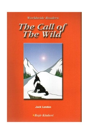 Beşir Kitabevi The Call Of The Wild (level-4) Jack London - Jack London