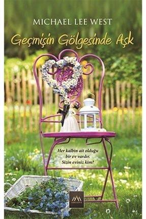 Arkadya Yayınları Geçmişin Gölgesinde Aşk