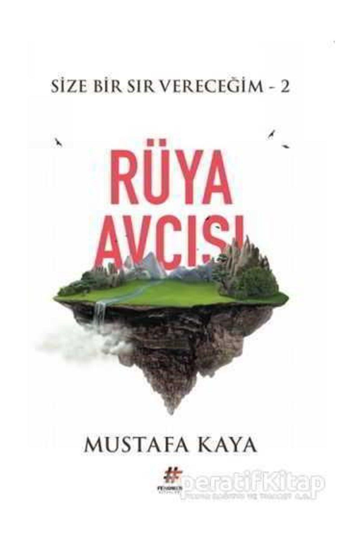 Fenomen Kitap Rüya Avcısı - Size Bir Sır Vereceğim 2 - Mustafa Kaya - 1