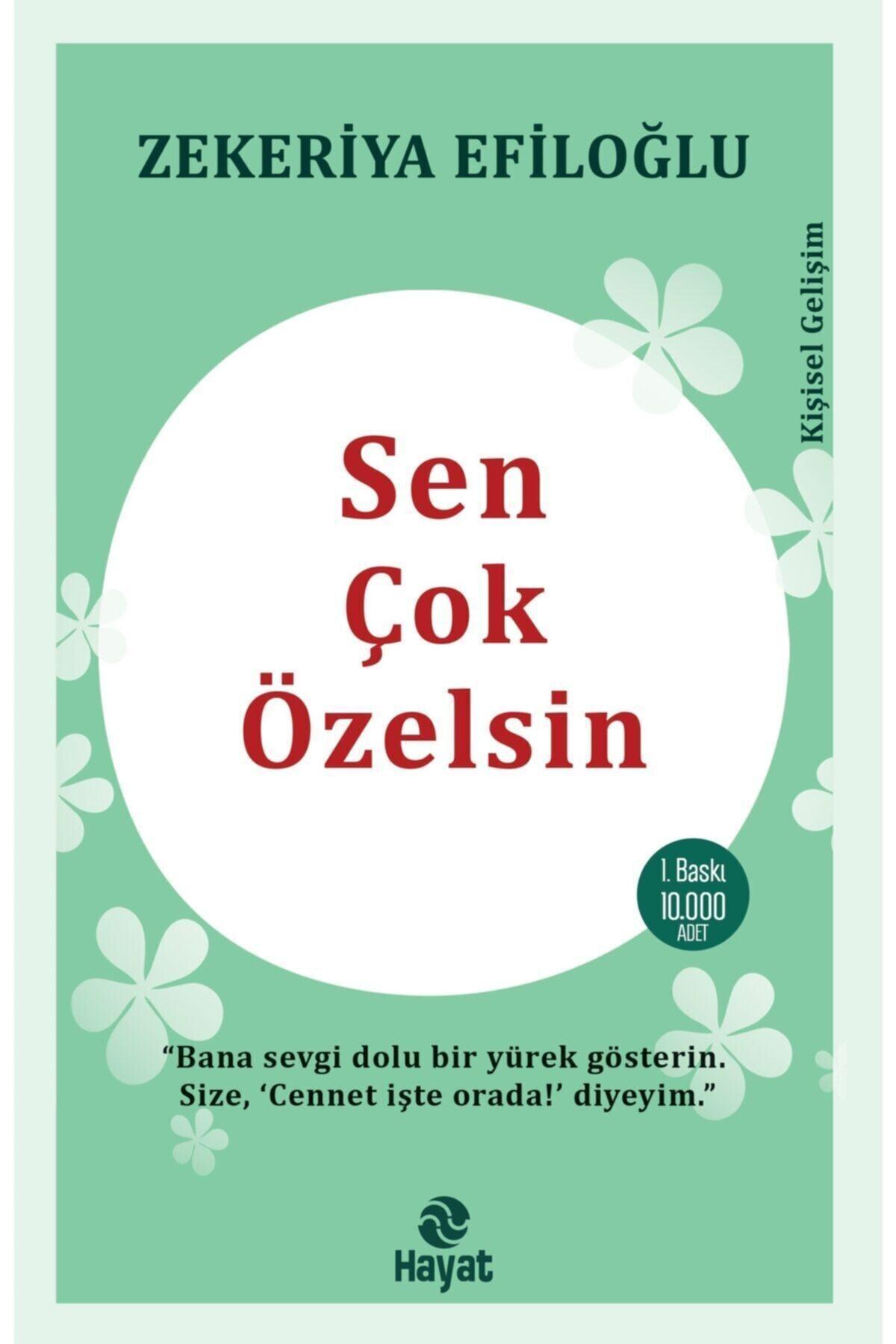 Hayat Yayınları Sen Çok Özelsin - Zekeriya Efiloğlu 1