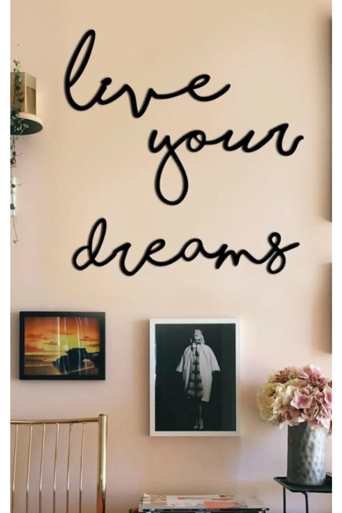 evdeucuz Live Your Dreams Ahşap Duvar Yazısı 1