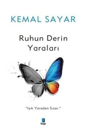 Kapı Yayınları Ruhun Derin Yaraları / Kemal Sayar /
