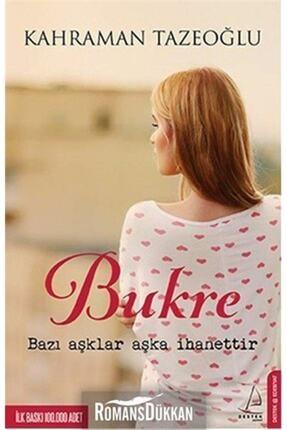Destek Yayınları Kahraman Tazeoğlu Kahraman Tazeoğlu - Bukre 9786054771738