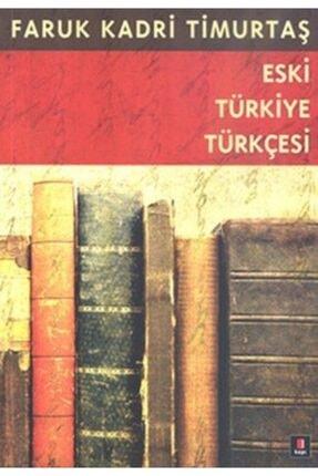 Kapı Yayınları Eski Türkiye Türkçesi