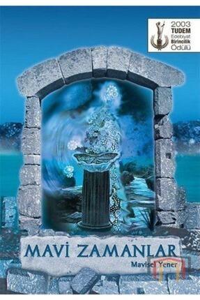 Tudem Yayınları Mavi Zamanlar 12 Yaş ve Üstü Roman