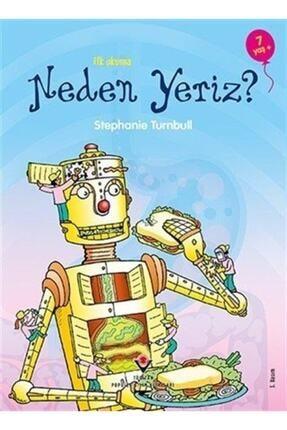 Tübitak Yayınları Ilk Okuma - Neden Yeriz