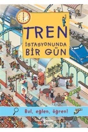 İş Bankası Kültür Yayınları Tren Istasyonunda Bir Gün / Bul, Eğlen, Öğren!