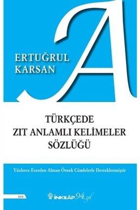 İnkılap Kitabevi Türkçede Zıt Anlamlı Kelimeler Sözlüğü