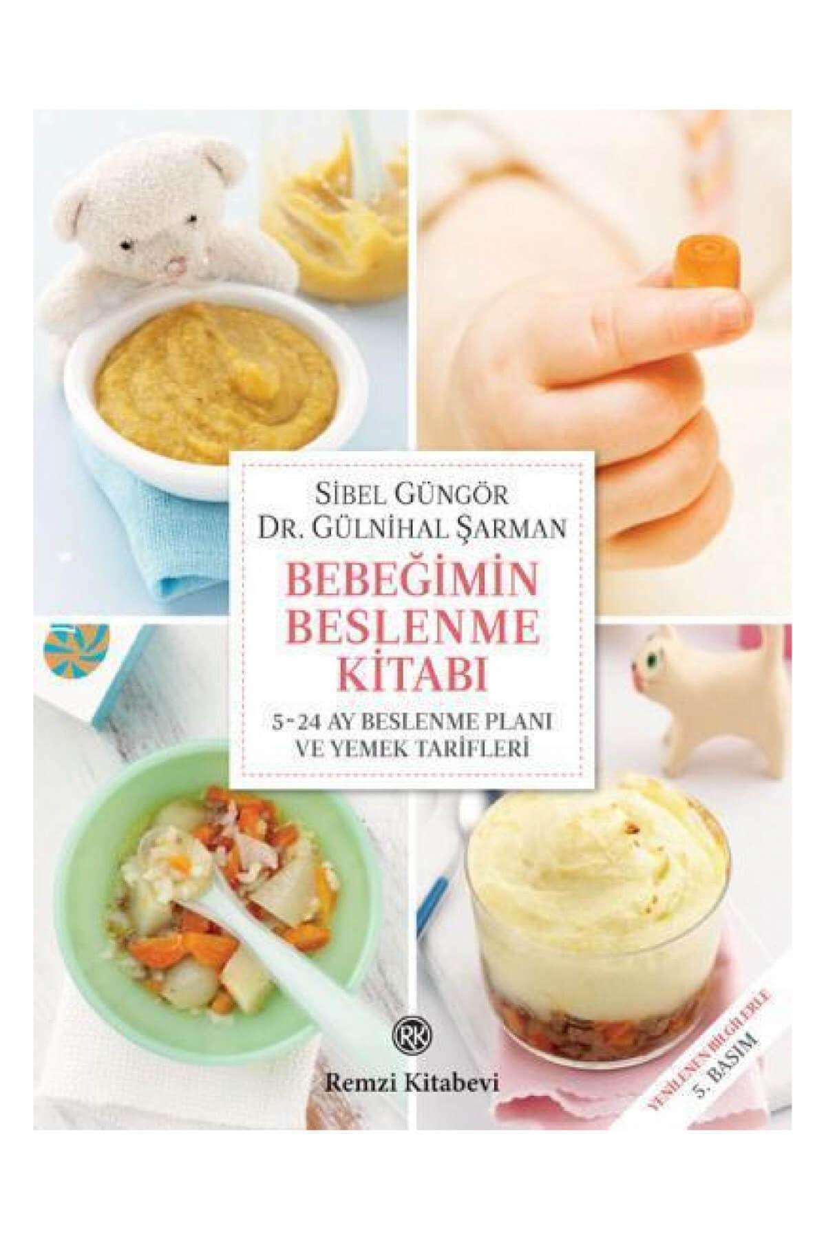 Remzi Kitabevi Bebeğimin Beslenme Kitabı Ve 5-24 Ay Beslenme Planı Ve Yemek Tarifleri 1