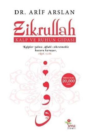 Sena Yayınları Zikrullah & Kalp Ve Ruhun Gıdası