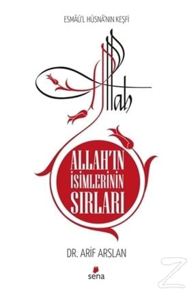 Sena Yayınları Allah'ın Isimlerinin Sırları Esmaü'l Hüsna'nın