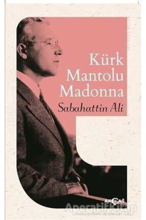 Akçağ Yayınları Kürk Mantolu Madonna