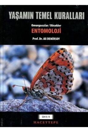 Hacettepe Taş Yaşamın Temel Kuralları, Cilt:ıı / Kısım:ıı – Omurgasızlar / Böcekler: Entomoloji - Ali Demirsoy
