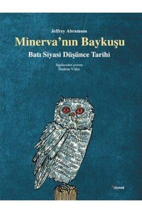 Dipnot Yayınları Minerva'nın Baykuşu Batı Siyasi Düşünce Tarihi