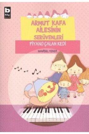 Bilgi Yayınevi Çocuk Kitapları Armut Kafa Ailesinin Serüvenleri - Piyano Çalan Kedi