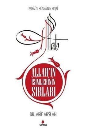 Sena Yayınları Allah'ın Isimlerinin Sırları Arif Arslan