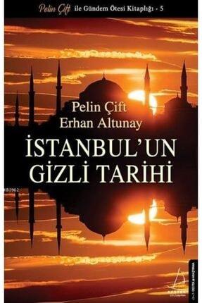 Destek Yayınları Istanbul'un Gizli Tarihi