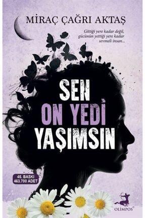 Olimpos Yayınları Sen On Yedi Yaşımsın