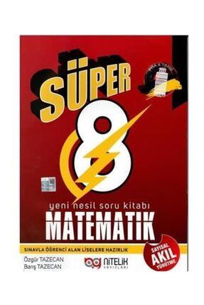 Nitelik Yayınları 8. Sınıf Süper Matematik Akıl Yürütme Soru Bankası