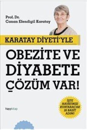 Hayykitap Karatay Diyeti'yle Obezite Ve Diyabete Çözüm Var!