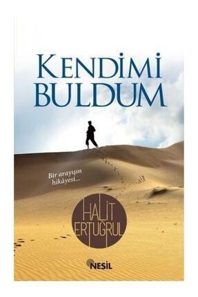 Nesil Yayınları Kendimi Buldum - Halit Ertuğrul 9789757055808