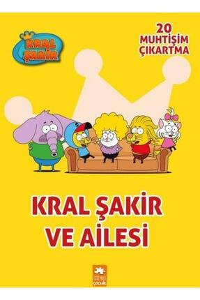 Eksik Parça Yayınları Kral Şakir Ve Ailesi - Çıkartmalı Boyama Kitabı