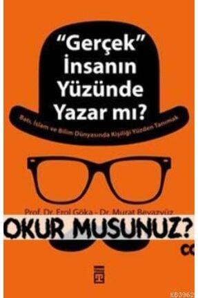Timaş Yayınları ''gerçek'' Insanın Yüzünde Yazar Mı?
