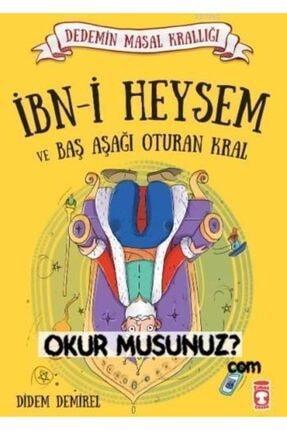 Timaş Yayınları Ibn-i Heysem Ve Baş Aşağı Oturan Kral