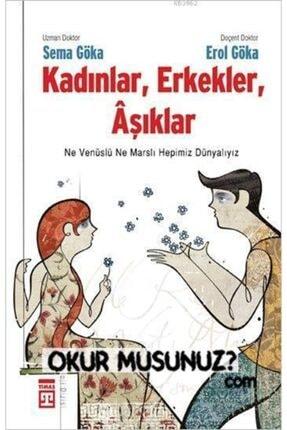Timaş Yayınları Kadınlar, Erkekler, Âşıklar