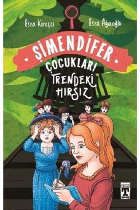 Timaş Yayınları Trendeki Hırsız: Şimendifer Çocukları(ciltli)