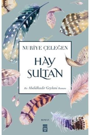Timaş Yayınları Hay Sultan (bir Abdülkadir Geylani Romanı)