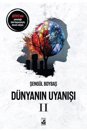 Küsurat Yayınları Dünyanın Uyanışı 2 - Şengül Boybaş