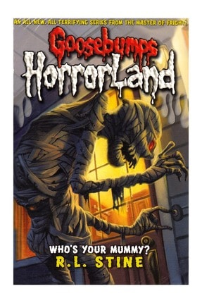 GOOSE Who's Your Mummy? (bumps Horrorland)
